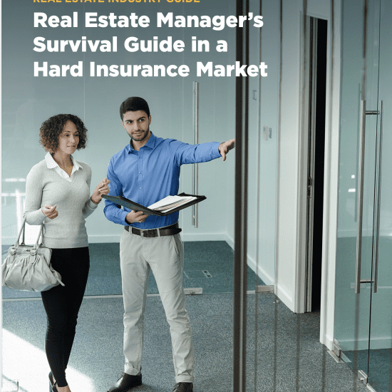 Real Estate Manager's Survival Guide in a Hard Insurance Market