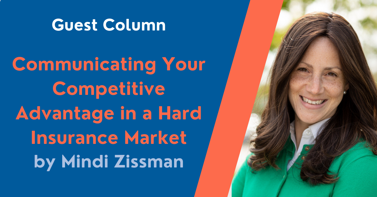 Communicating Your Competitive Advantage in a Hard Insurance Market
